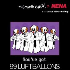 Nena vs The Young Punx : You've Got 99 Luftballons (DJ Little Nemo Mashup)